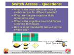 switch access questions