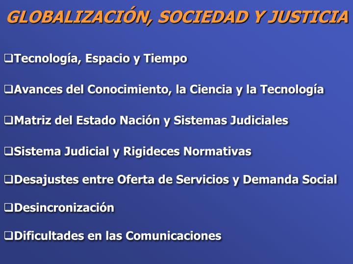 Globalizaci n sociedad y justicia