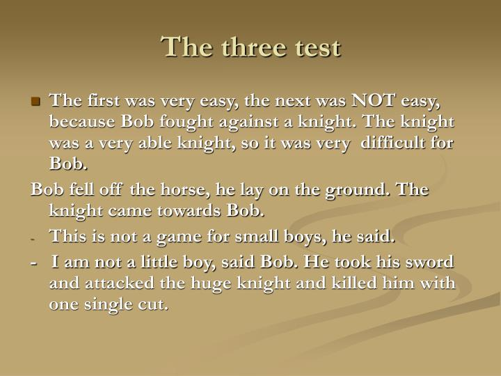 The three test