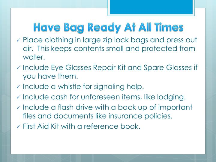 Have Bag Ready At All Times