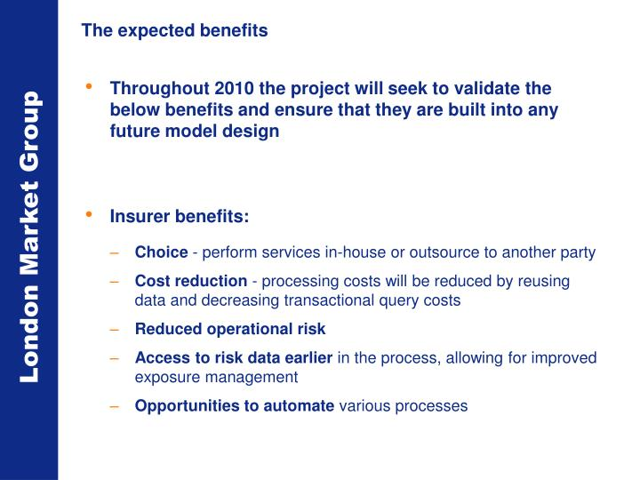 The expected benefits