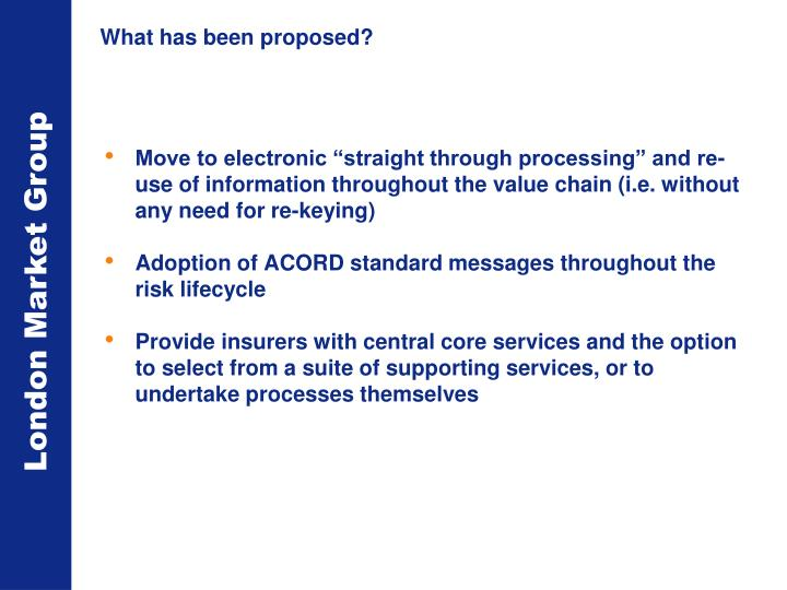 What has been proposed?