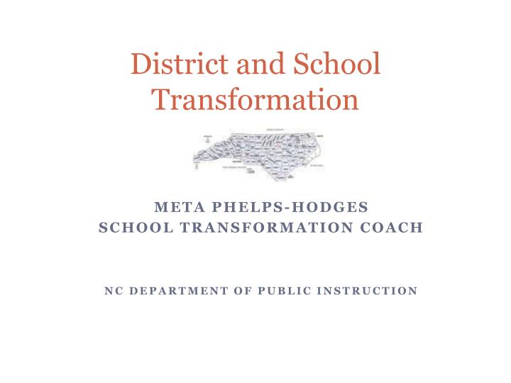 district and school transformation n.
