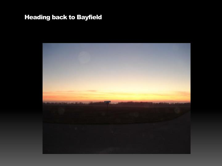 Heading back to Bayfield