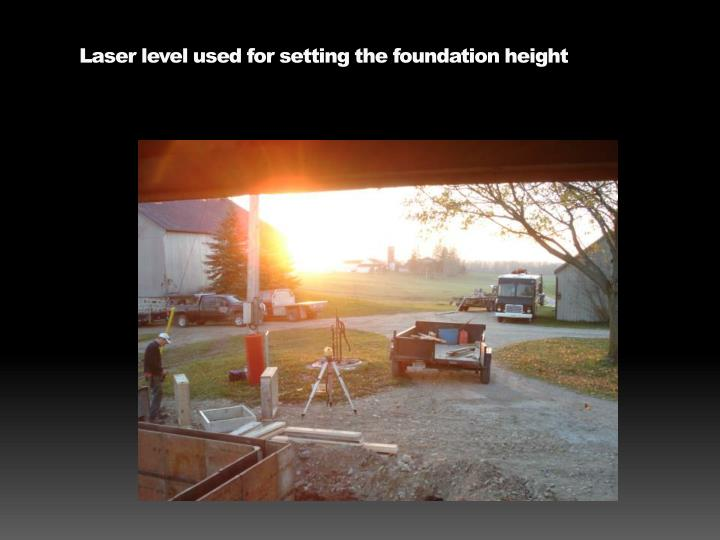 Laser level used for setting the foundation height