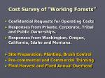 cost survey of working forests
