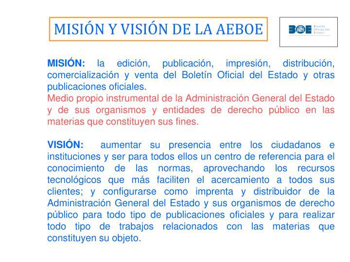 MISIÓN Y VISIÓN DE LA AEBOE