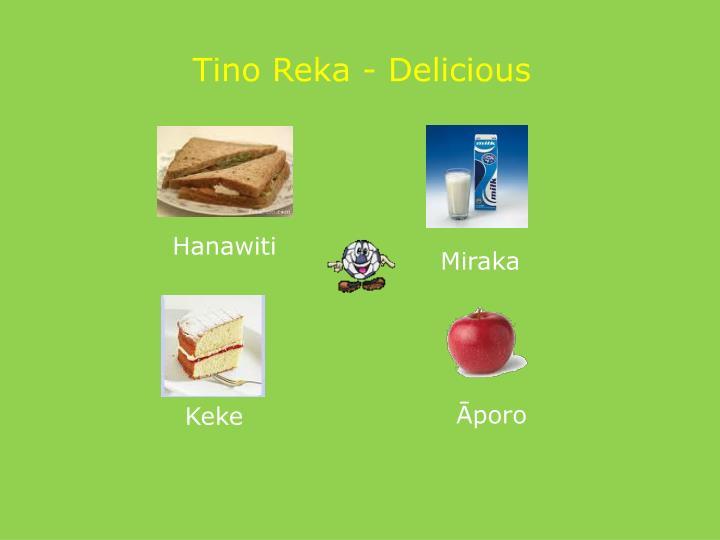Tino Reka - Delicious