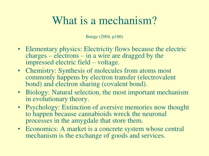 What is a mechanism bunge 2004 p186