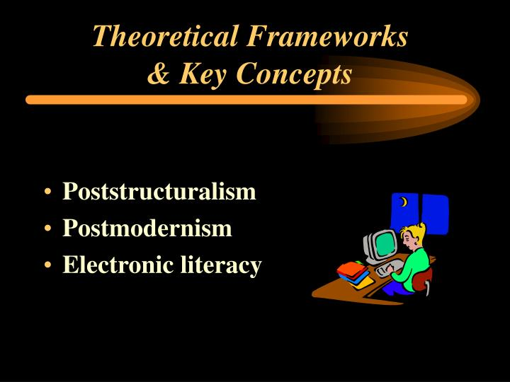 Theoretical frameworks key concepts