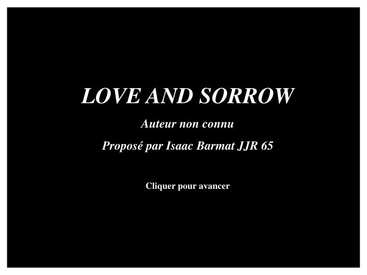 LOVE AND SORROW