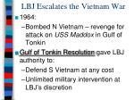 lbj escalates the vietnam war1