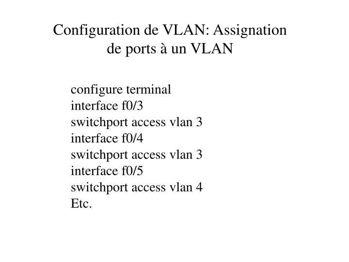 Configuration de VLAN: Assignation de ports à un VLAN