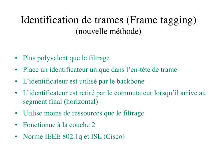 Identification de trames (Frame tagging)