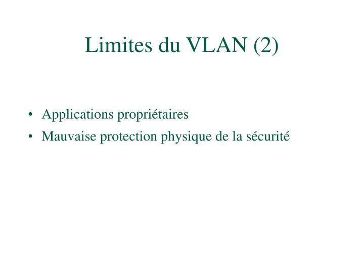Limites du VLAN (2)