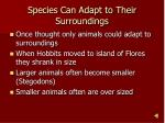 species can adapt to their surroundings