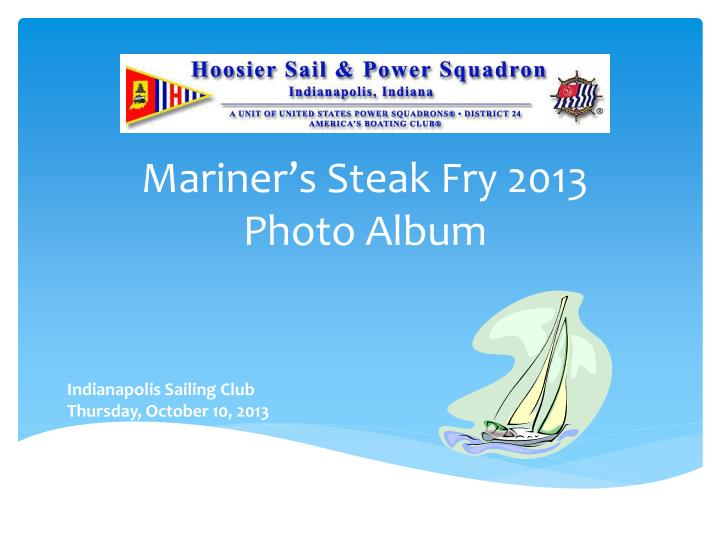 mariner s steak fry 2013 photo album n.