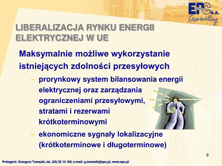 LIBERALIZACJA RYNKU ENERGII ELEKTRYCZNEJ W UE