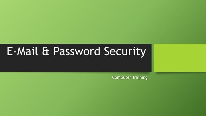 e mail password security n.