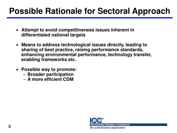 Possible rationale for sectoral approach