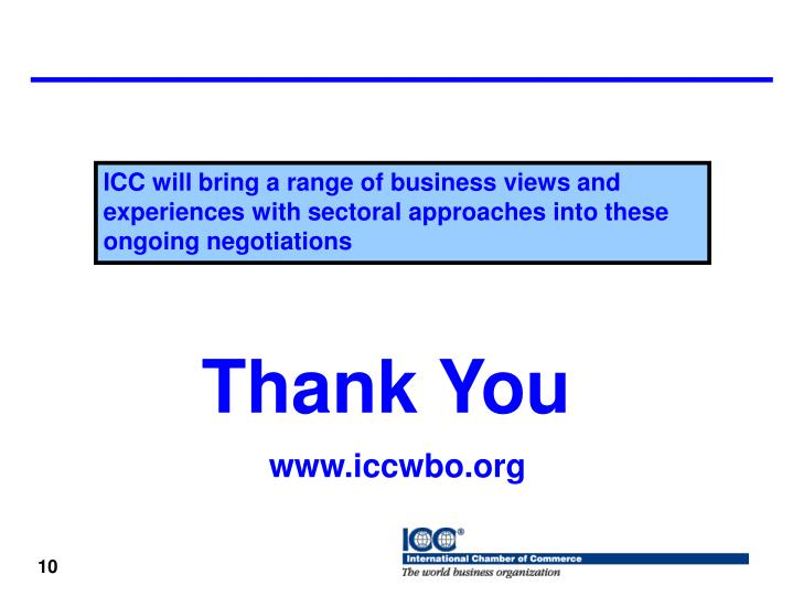 ICC will bring a range of business views and experiences with sectoral approaches into these ongoing negotiations