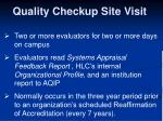 quality checkup site visit