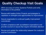 quality checkup visit goals