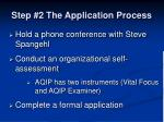 step 2 the application process
