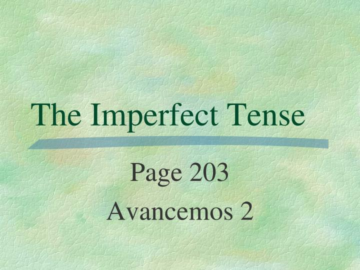 the imperfect tense n.