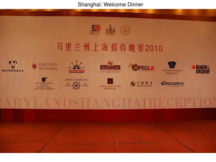 Shanghai: Welcome Dinner