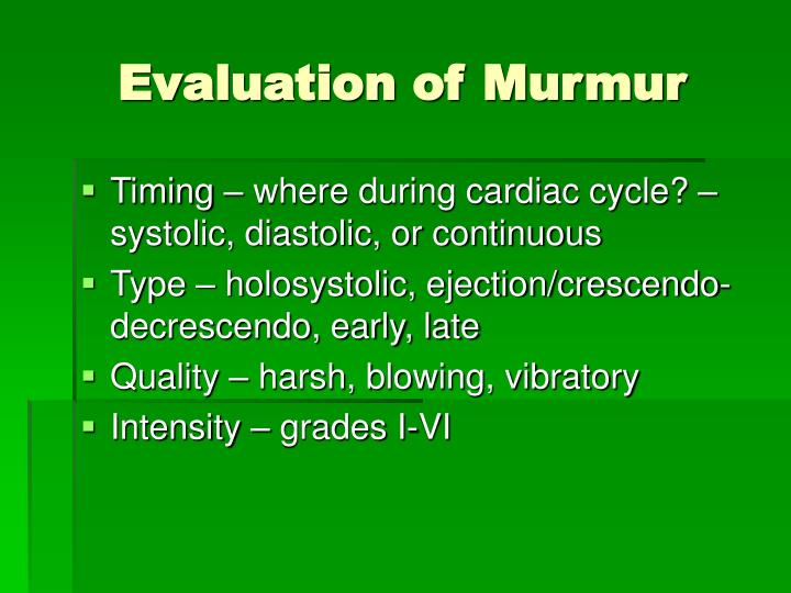 Evaluation of murmur