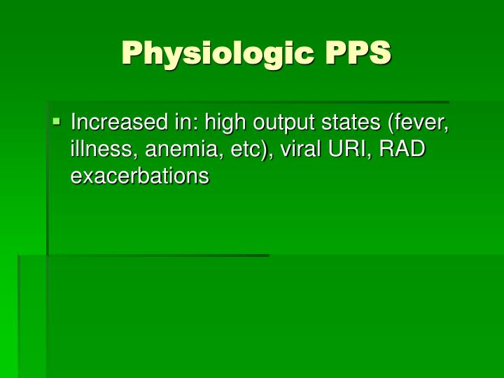 Physiologic PPS
