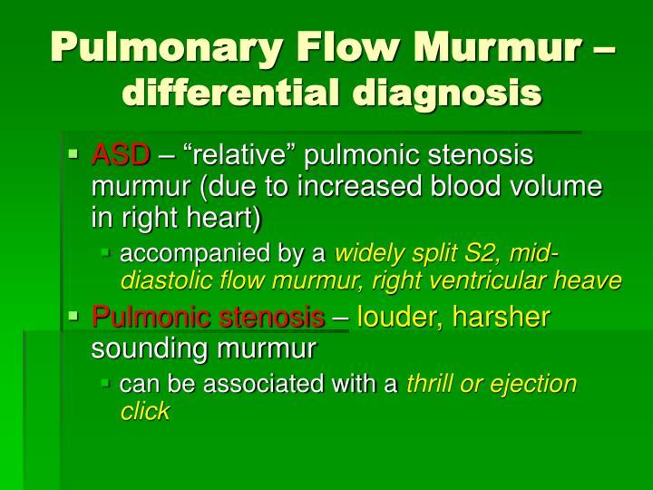 Pulmonary Flow Murmur –