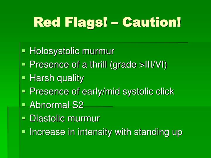 Red Flags! – Caution!