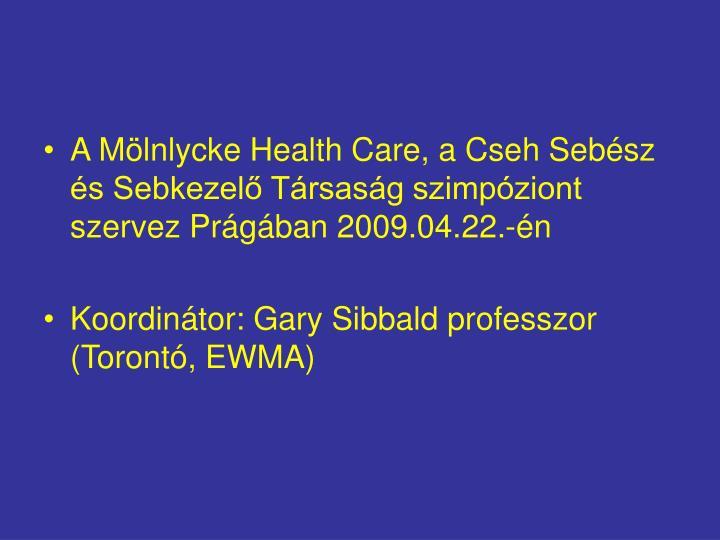 A Mölnlycke Health Care, a Cseh Sebész és Sebkezelő Társaság szimpóziont szervez Prágában 2...