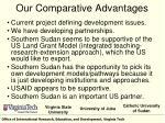our comparative advantages