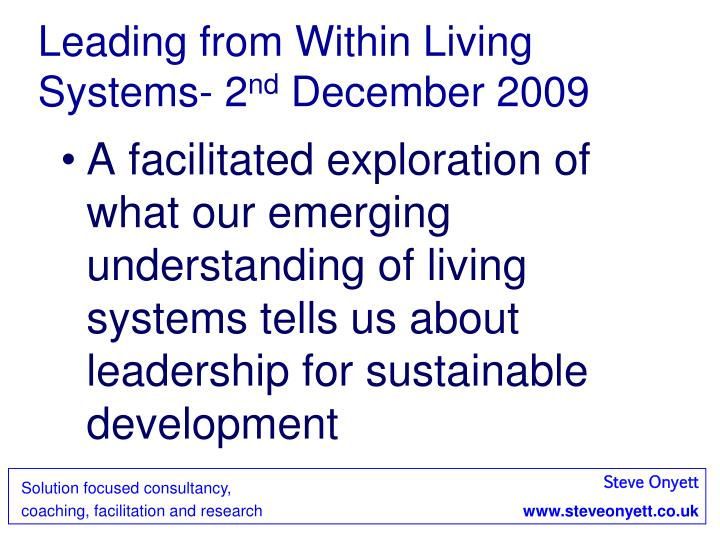Leading from within living systems 2 nd december 2009