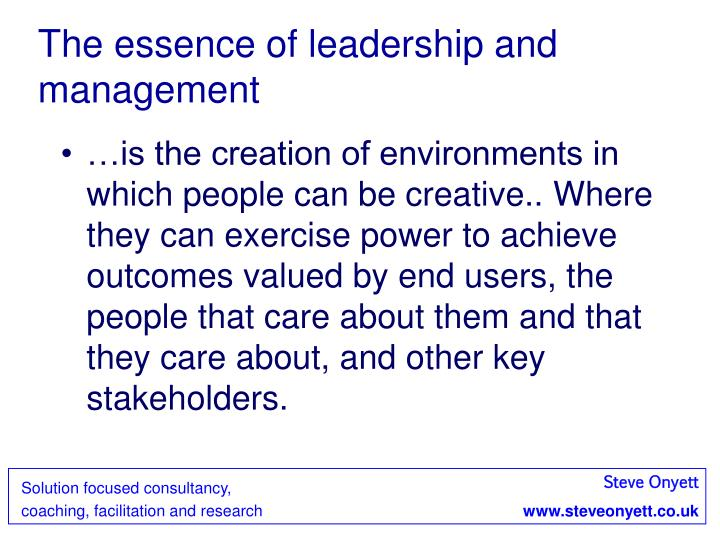 The essence of leadership and management