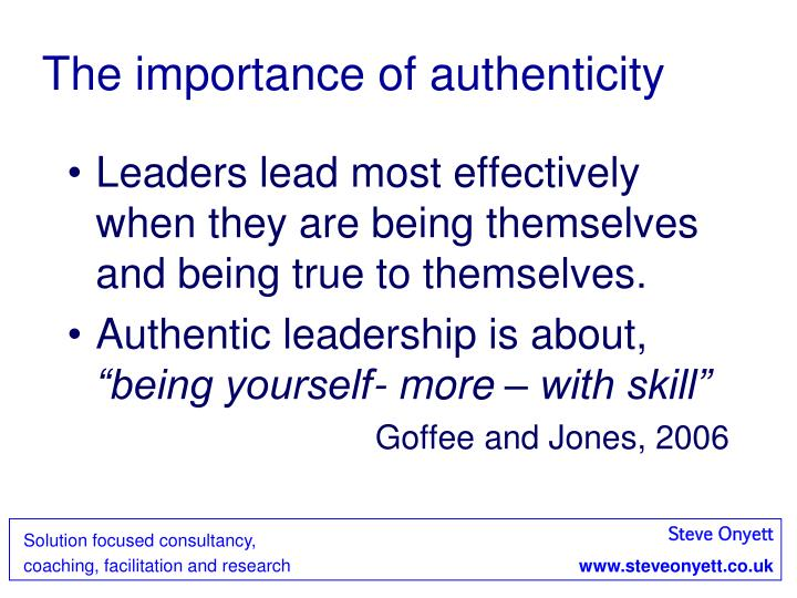The importance of authenticity