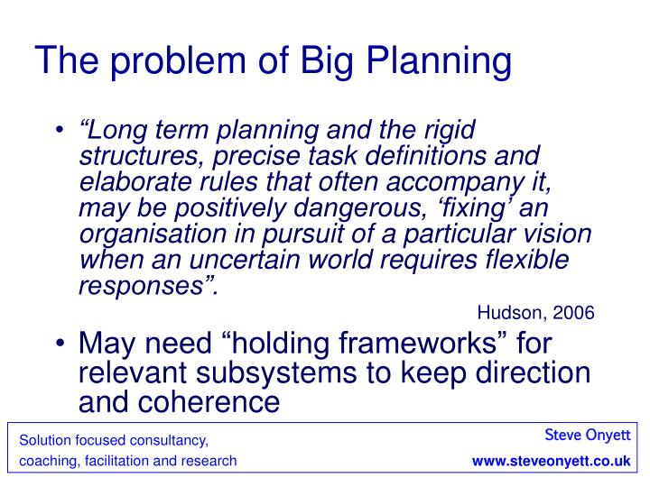 The problem of Big Planning