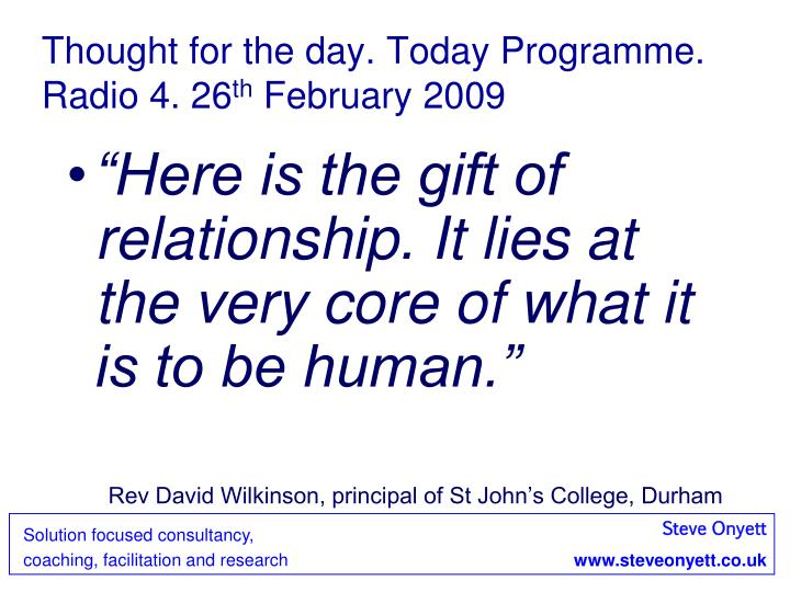 Thought for the day. Today Programme. Radio 4. 26