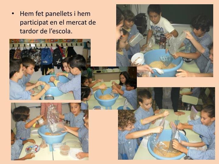 Hem fet panellets i hem participat en el mercat de tardor de l'escola.