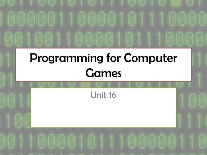 programming for computer games n.