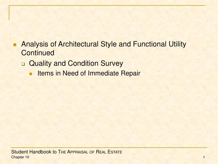 Analysis of Architectural Style and Functional Utility Continued