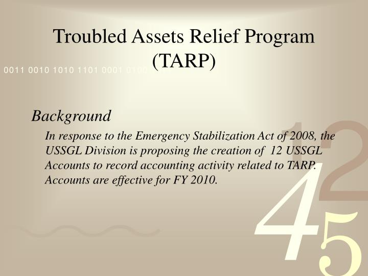 troubled asset relief program essay The act created the troubled asset relief program (tarp) it authorized treasury to spend up to 700 billion dollars to boost the capital position of the banks directly and clear off the banks' balance sheet from troubled assets.