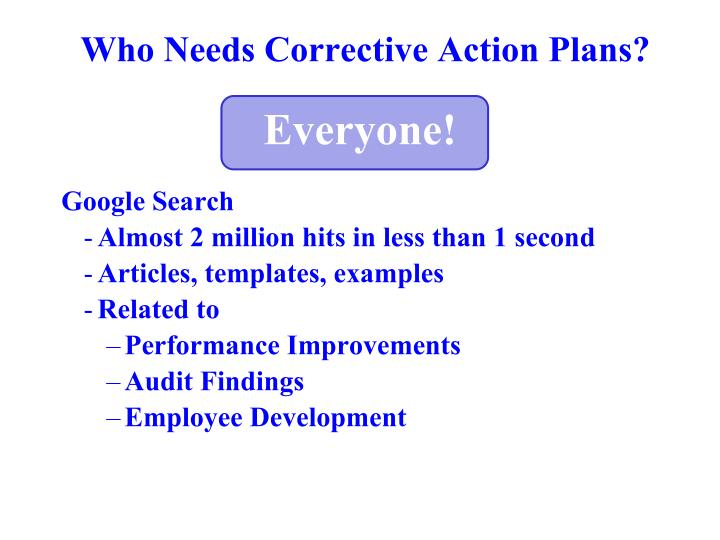 Who needs corrective action plans