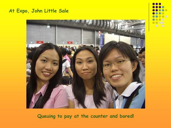 At Expo, John Little Sale