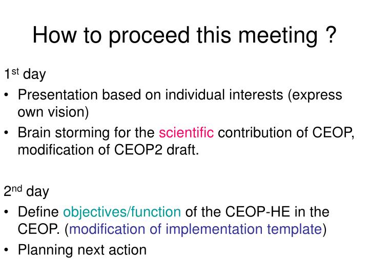 How to proceed this meeting ?