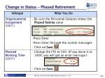 change in status phased retirement2