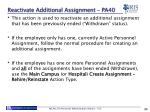 reactivate additional assignment pa40